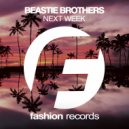 Beastie Brothers - Next Week (Original Mix)