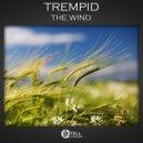 Trempid - The Wind (Original mix)