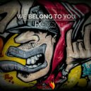 Exency - We Belong To You (Original Mix)