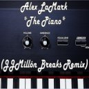 Alex LaMark - The Piano (JJMillón Breaks Remix)