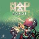 MadMal - R.O.B.O.T.  (Original Mix)