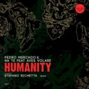 Pedro Mercado & Na Te feat. Aves Volare - Humanity (Original Mix)