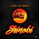 Fuzion & Mr. NoName - Shinobi  (Original Mix)