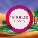 The Dark Lord - Oasis (Original Mix)