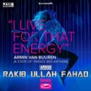 Armin van Buuren - I Live For That Energy (Rakib Ullah Fahad Remix)