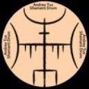 AndreyTus - Shamans Drum vol 72
