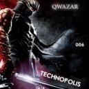 QWAZAR - Technopolis #006