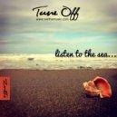 Tune Off - Listen to the Sea (Original Mix)