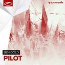 Ben Gold - Pilot (Radio Edit)