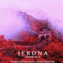 Jerdna - Dream near the Yangtze