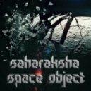 Saharaksha - Space Object