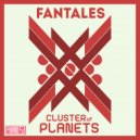 Fantales - Cluster of Planets
