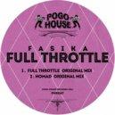 Fasika - Full Throttle (Original Mix)