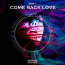 Zaneti - Come Back Love (Original Mix)