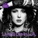 Julia Poly - Live & Die in L.A.