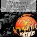 Transport - If I Leave