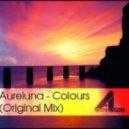 Aureluna  - Colours (Original Mix)