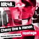 Chevy One, Hanon - Hostage (Ben Coda Mix)