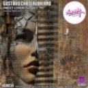 Gustavo Chateaubriand - Sweet Lover