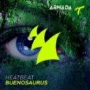 Heatbeat - Buenosaurus (Original Mix)