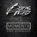 Boris Way - Moments (Original Mix)