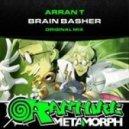 Arran T - Brain Basher (Original Mix)