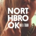 Northbrook - On A Train (Tommie Sunshine & Wuki Extended Remix)