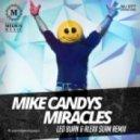 Mike Candys - Miracles (Leo Burn & Alexx Slam Remix)(Radio version)