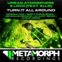Urban Atmosphere & Loco feat Ellie - Turn It All Around (Audox Remix)