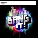B.Vivant - Rock It (Original Mix)