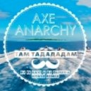 AXE - Там Тадададам (Dj El Ravi Dj Olmega House Remix)