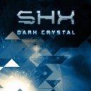 SHX - Dark Crystal (Solar Version)