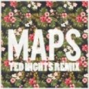Maroon 5 - Maps (Ted Nights Remix)