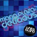 Mario Plaza - Delicious (Instrumental Mix)