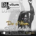 Dr.Alban - Sing Hallelujah (DJ Vilum & DJ Natasha Baccardi Radio Edit)