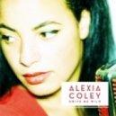 Alexia Coley - Drive Me Wild (Valique Remix)