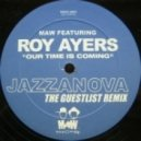 Masters At Work, Roy Ayers - Our Time Is Coming (Jazzanova The Guestlist Remix)