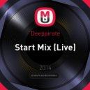 Deeppirate - Start Mix (Live)