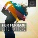 Fer Ferrari - Staying Healthy (Original Mix)
