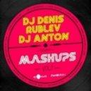 Dj Antoine vs Relanium - Abaric Adventure (Dj Denis Rublev & Dj Anton Mash-Up)