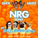 Duck Sauce - NRG (SKTNMO Remix / Barrera & Suli Breaks Mix)