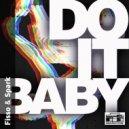 Fisso & Spark - Do It Baby (Original mix)
