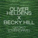Oliver Heldens & Becky Hill - Gecko (Overdrive) (Kaz James Remix)