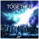 Axwell & Sebastian Ingrosso - Together (Alexandre Fossard Remix)