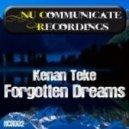 Kenan Teke - Forgotten Dreams (Reorder Remix)