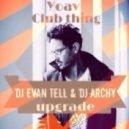 Yoav - Club Thing (Dj Evan Tell & Dj Archi Upgrade)