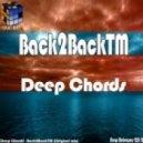 Back2BackTM - Deep Chords (Original Mix)
