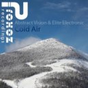 Abstract Vision vs. Elite Electronic - Cold Air (DSI Remix)