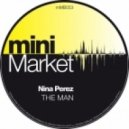 Nina Perez - The Man (Original Mix)