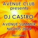 DJ CASTRO - 01 Avenue Summer Nights - Part I